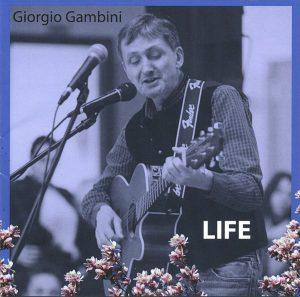 Life 1990-2020 | Giogrgio Gamgini Cantascrittore